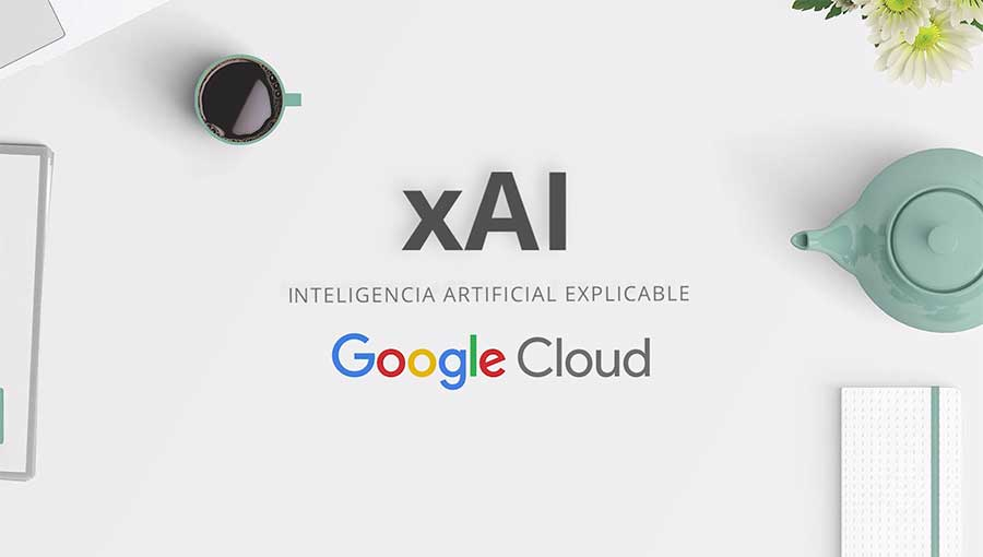 Vídeo de David Doctor sobre cómo Google entiende la Inteligencia Artificial Explicable